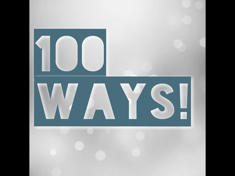 100 Ways To Create Your Life! (Powerful!)