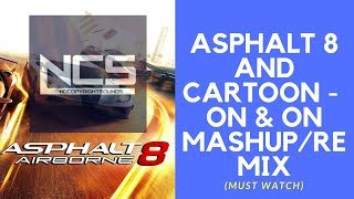 Video CARTOON ON & ON - ASPHALT 8 REMIX / MASHUP | MUST WATCH (DEVEL SIXTEEN PROTOTYPE-FREE) download MP3, 3GP, MP4, WEBM, AVI, FLV Juli 2018