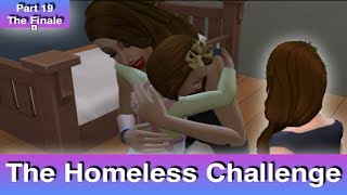 The Sims 4: Homeless Challenge // The Finale (Part 19)