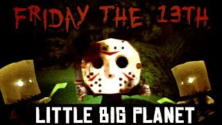 Friday the 13th Terror! (Little Big Planet)