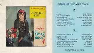 Băng Nhạc Hoàng Oanh 4 – Thu Âm Trước 1975