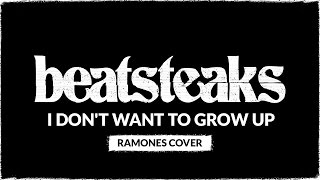 Beatsteaks - I Don't Want To Grow Up (Ramones Cover)