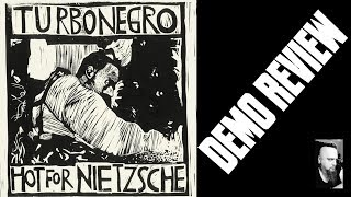 TURBONEGRO - HOT FOR NIETZSCHE / SPECIAL EDUCATION (DEMO REVIEW) AWESOME!