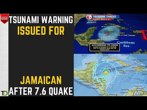 Tsunami WARNING issued for JAMAICA (Jan 09, 2018)- Teach Dem