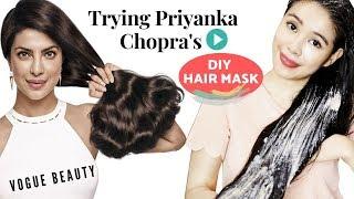Trying Priyanka Chopra&#39s 3 ingredient DIY Scalp Treatment Hair Mask -Vogue Beauty Secrets