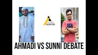 DEBATE : Ahmadi Muslim and Sunni Muslim