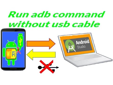 Run Adb command without usb cable (Android dev)