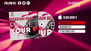 Stefan Rio - Prove Your Love (Radio Edit)