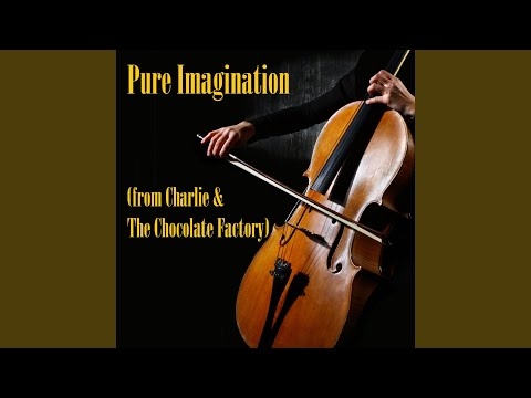 Pure Imagination (from Charlie & The Chocolate Factory) (String Quartet Version)