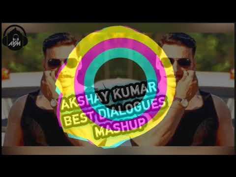 Akshay Kumar dialogues Mashup By DJ AVM