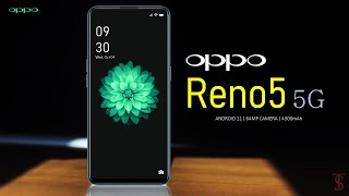 Oppo Reno5 5G First Look, Design, Camera, Specifications, 12GB RAM, Features