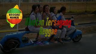 Gambar cover Mantan Tersayang Reggae Version