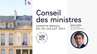 Compte rendu du Conseil des ministres du 28 juillet 2021