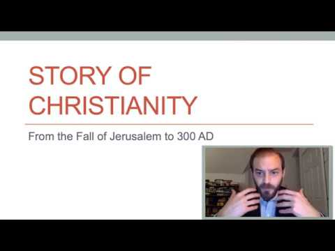 Ch 200 Lecture 1: From Jerusalem's Fall to 300 AD