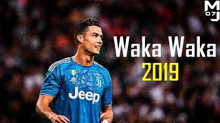 Ronaldo ● Shakira - Waka Waka ● Skills, Assists & Goals 2019 | HD