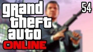 GTA online - 54 - IEDEREEN MOET DOOOD!!!