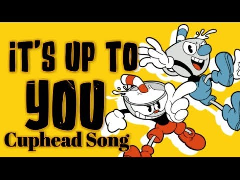 It's Up to You - CUPHEAD SONG (Ft. CG5, Swiblet, SquigglyDigg) | Komodo Chords