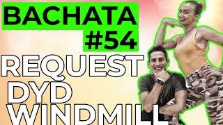 Bachata Tutorial #54 : DyD Move + Windmill (Inter-Adv Bachata Moves)