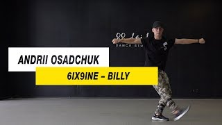 6IX9INE - Billy |Choreography by Andrii Osadchuk |D.Side Dance Studio