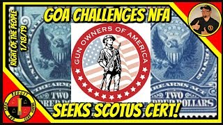 GOA challenges NFA; Report Says Background Checks Are Worthless; More!