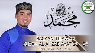 Qari Romi Saputra Tilawah Surah Al ahzab ayat 21 24