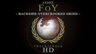 Jamie Foy: Trickipedia - Backside Overcrooked Grind