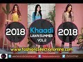 Khaadi LAWN SUMMER VOL.2 / UNSTITCHED / New / Watch Now