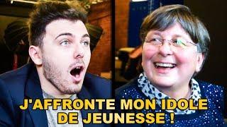 J'AFFRONTE MON IDOLE DE JEUNESSE !