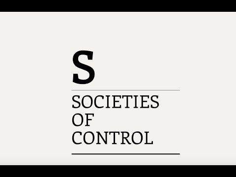 Three Minute Theory: What are Societies of Control?