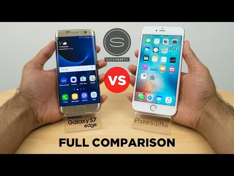 Samsung Galaxy S7 Edge vs iPhone 6S Plus Full Comparison