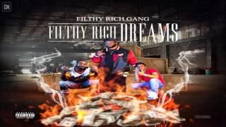Filthy Rich Gang Filthy Rich Dreams FULL MIXTAPE DOWNLOAD LINK 2017.mp3