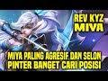 Hal Yang Gw Pelajari Dari Top Global Miya REV KYZ     Mobile Legends Indonesia