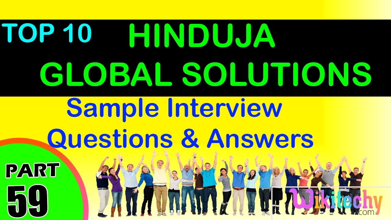 hinduja global solutions top interview questions and answers for hinduja global solutions top interview questions and answers for freshers experienced tips