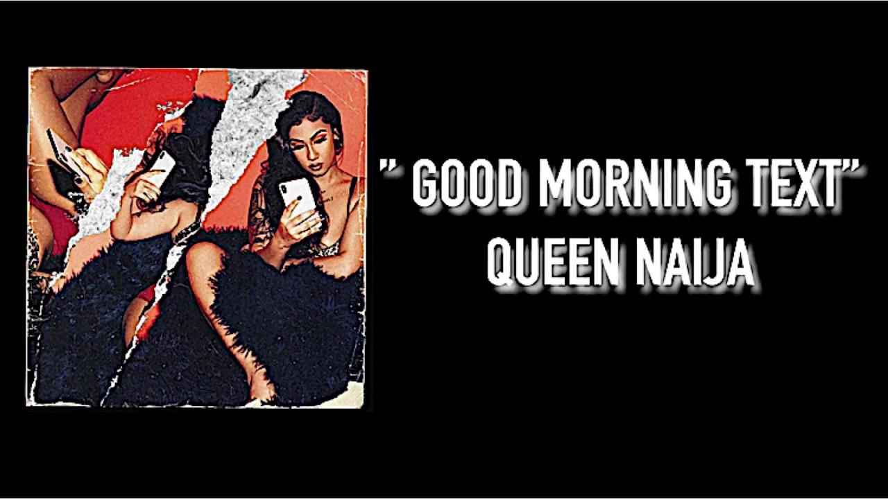 good morning text queen naija