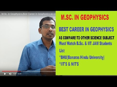 M.Sc. in Geophysics,Best Career in Geophysics as compare to other science subject