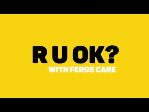Feros Care: R U OK? Day 2018