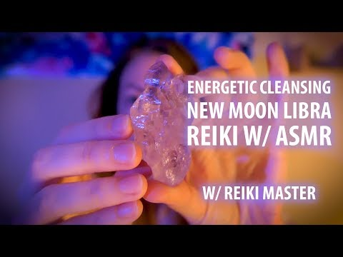 Energetic Cleansing, Libra New Moon, Reiki with ASMR