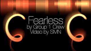 Watch Group 1 Crew Fearless video