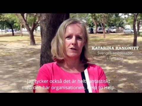 Sveriges ambassadör Katarina Rangnitt om Help to Help