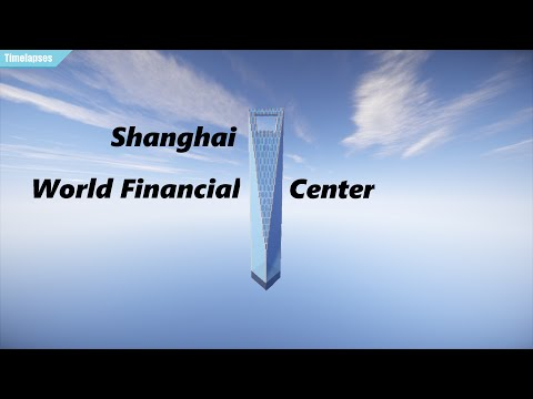 Minecraft Timelapse - Shanghai World Financial Center