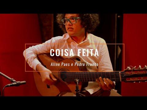 Coisa Feita - João Bosco (com Aline Paes E Pedro Franco)