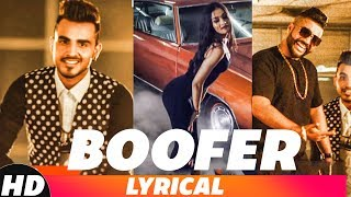 Boofer (Lyrical Remix) | Armaan Bedil feat Sukh E & Whistle | Latest Remix Song 2018