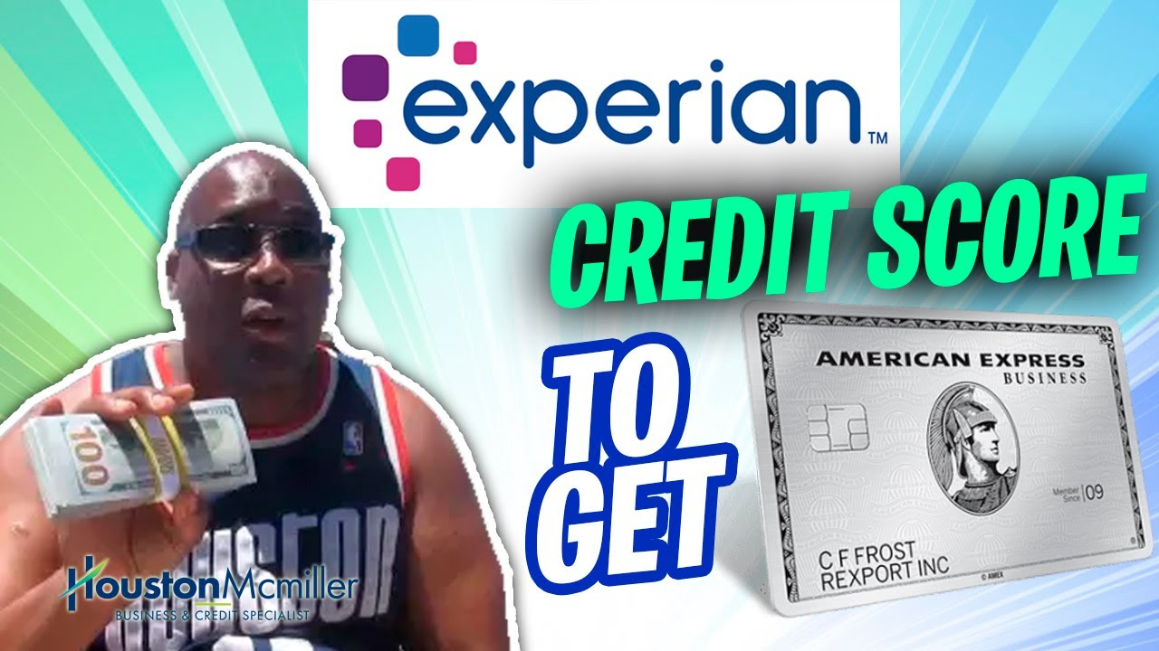 Download 5 Best Experian Credit Score To Get $10k American Express Credit Card.