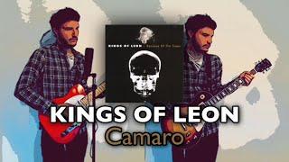 Kings of Leon - Camaro (Cover)