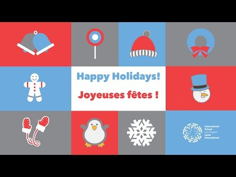Happy Holidays from the International School of Los Angeles (2017)