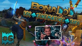 LEAGUE OF LEGENDS With EPIC/FUNNY CINEMATICS & GIFS #6 - Bona LoL Moments