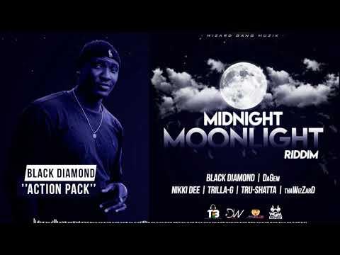 BLACK DIAMOND - ACTION PACK | MIDNIGHT MOONLIGHT RIDDIM | DANCEHALL 2019