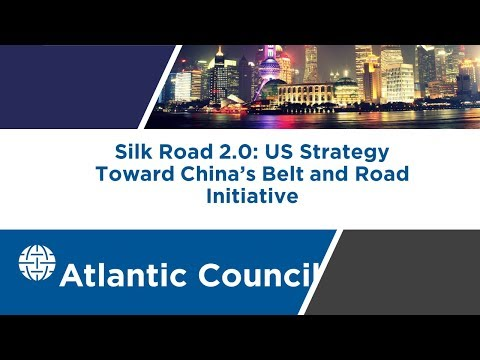 Silk Road 2.0: US Strategy Toward China's Belt and Road Initiative