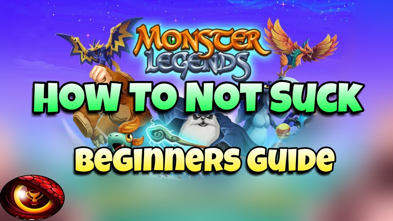 Monster Legends - Ultimate Beginners Guide