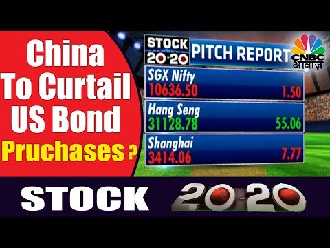 Reports Surface Of China Cutting US Bond Purchases, Investors Panic | Stock 20-20 | CNBC Awaaz